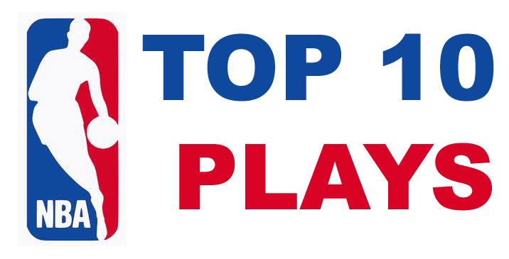 NBA TOP 10 PLAYS