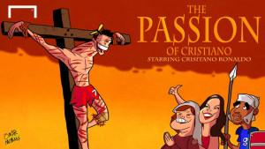 cartoon-passion-of-the-cristiano_epcbokf5t3dj1m9z862ll6gis